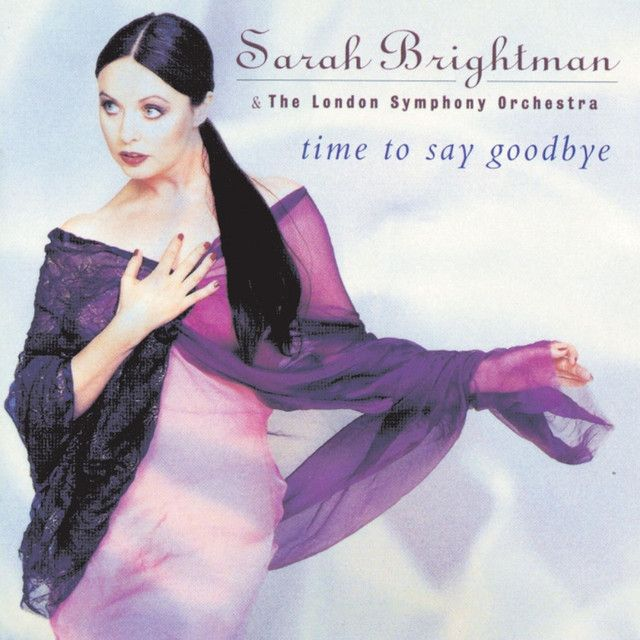 Time To Say Goodbye (Con Te Partiro), a song by Sarah Brightman, Andrea Bocelli on Spotify