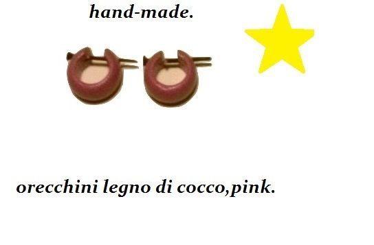 orecchini,legno buccia di cocco,rosa,anallergico,entico,rasta,afro,hand-made.new
