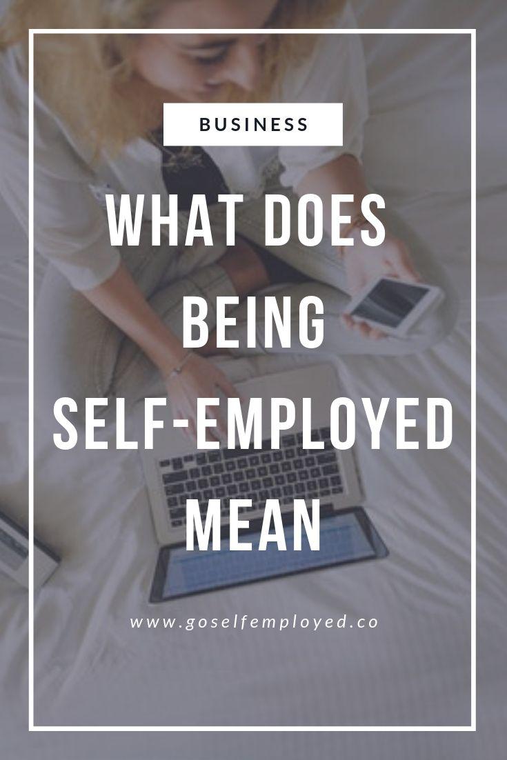 What Is Self Employment Self Employment What Is Self Insurance