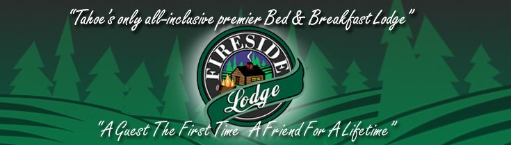 """Fireside Lodge Lake Tahoe Bed & Breakfast Cabin Style Lodge, Lake Tahoe Cabins. Just came back from 3 days here. Been to Lake Tahoe all my life and this is the best place to stay. It might be a B but is super family and dog friendly. You have to stay just to meet """"Kona""""."""