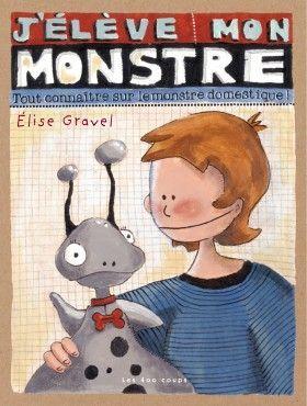 J'élève mon monstre ~ Éditions Les 400 coups
