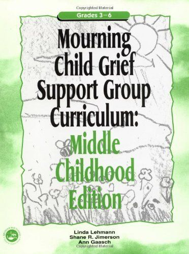 Mourning Child Grief Support Group Curriculum: Middle Childhood Edition by Linda Lehmann. $31.63. Edition - 1. Author: Linda Lehmann. Publisher: Routledge; 1 edition (December 21, 2000). Publication: December 21, 2000