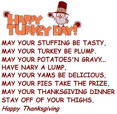 Funny Thanksgiving Poem on a pretty greeting graphic: Cute little turkey in a Pilgrim hat sits atop the Thanksgiving Day Poem's Title: Happy...