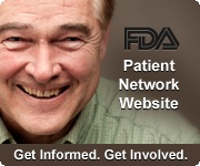 FDA Launches Interactive Patient Site - The FDA just recently launched their Patient Network Site and initiative to get patients, patient advocates and patient communities more involved in what the FDA is doing.  The new website aims to bring patients to the forefront, make FDA regulations clear to everyone and invite involvement from the public.