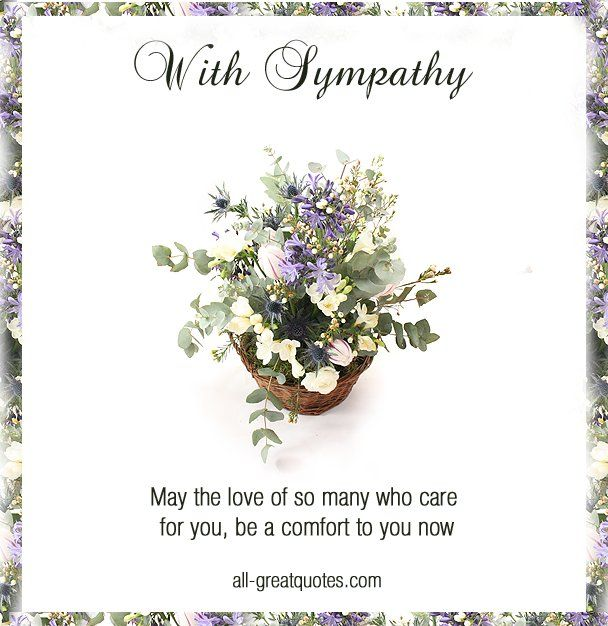 69 best Sympathy images on Pinterest Sympathy cards, Condolence - Condolence Messages