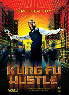 Kung Fu Hustle (2004) Stephen Chow. Seen in 2010