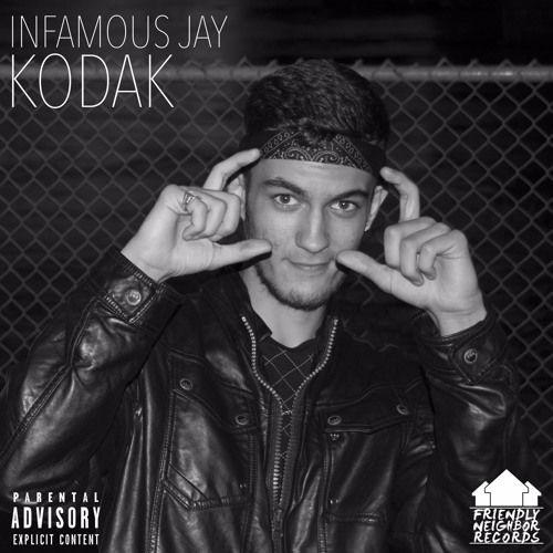 Infamous Jay - Kodak (Prod. Flip) by Friendly Neighbor Records on SoundCloud
