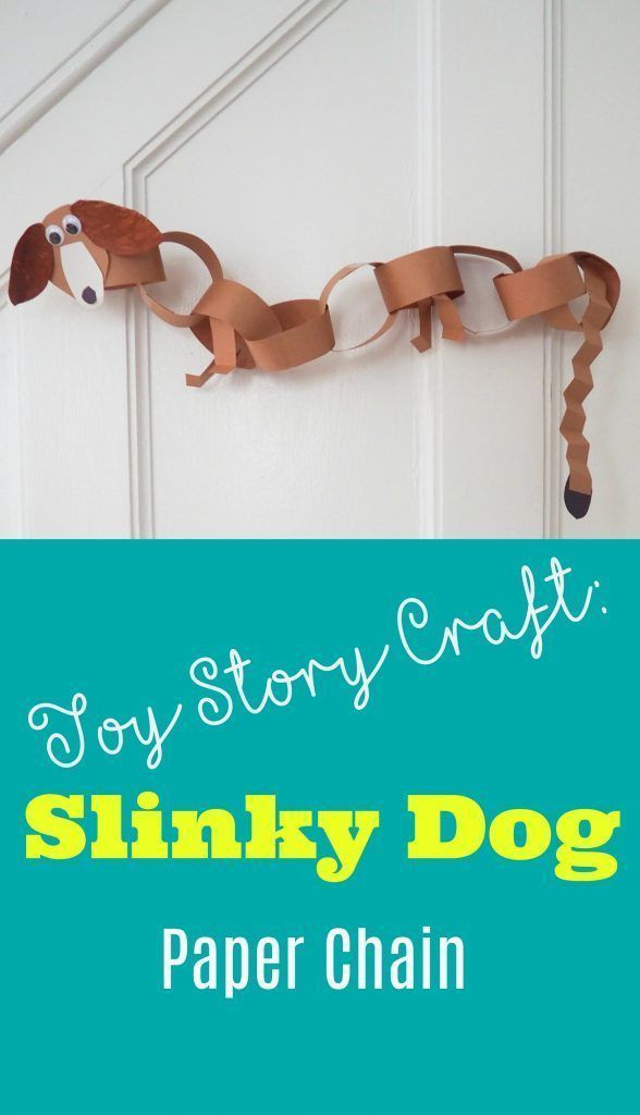 Slinky Dog Paper Chain An Easy Toy Story Craft For Kids Toy