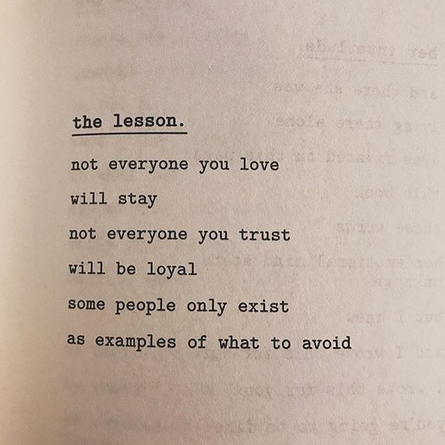 Quotes About People We Love: Not Everyone You Love Will Stay. Not