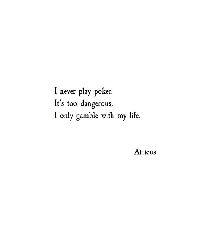 """To gamble or not to gamble.."" @atticuspoetry #atticuspoetry #poetry #poems"
