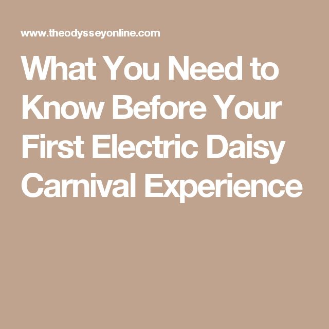What You Need to Know Before Your First Electric Daisy Carnival Experience