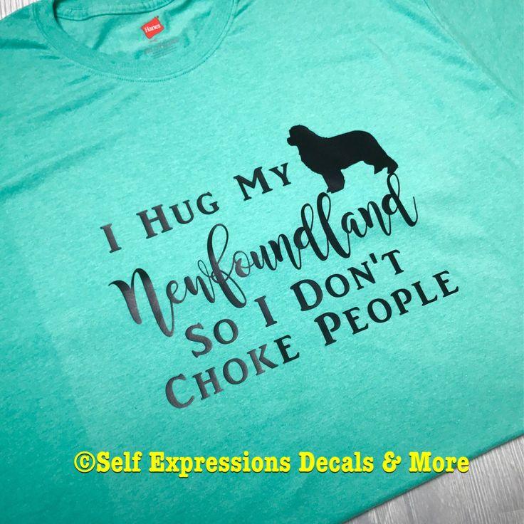 Newfoundland dog owner shirt newfoundland dogscustom decalsyour