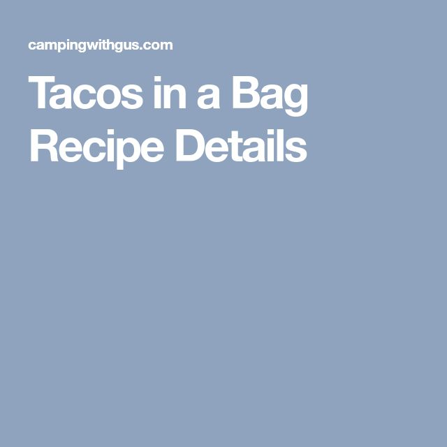 Tacos in a Bag Recipe Details