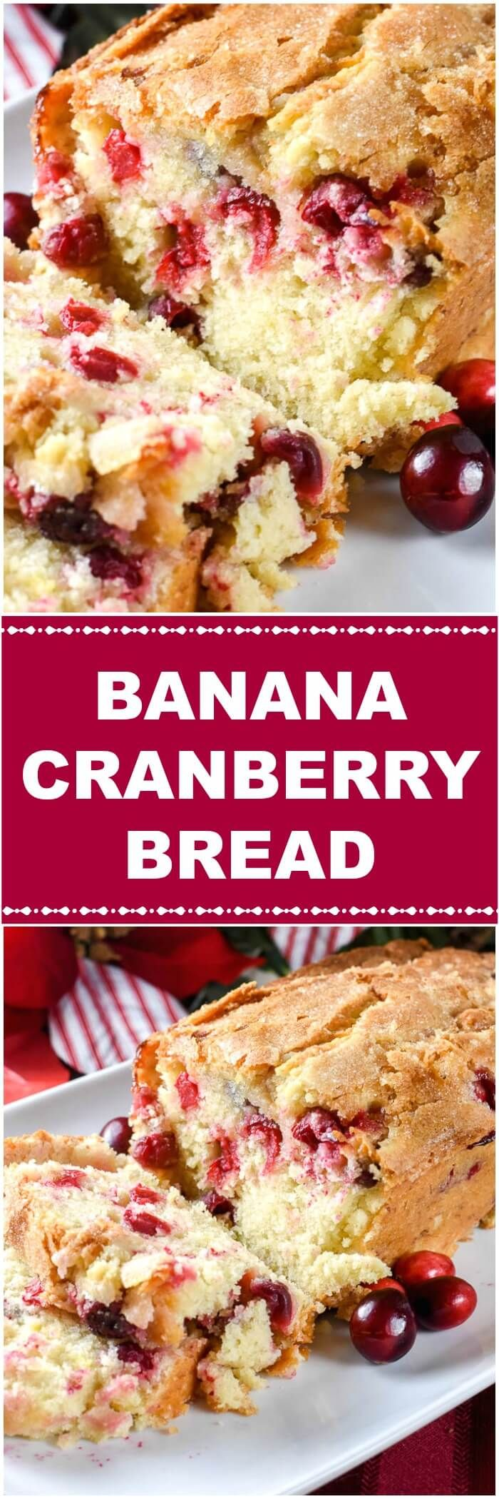 This moist, scrumptious Banana Cranberry Bread adds tangy fresh cranberries for an extra zip to this homemade banana bread.        The addition of fresh cranberries to this homemade Banana Cranberry Bread makes it especially colorful, flavorful, and festive for Christmas and the holidays. via @flavormosaic