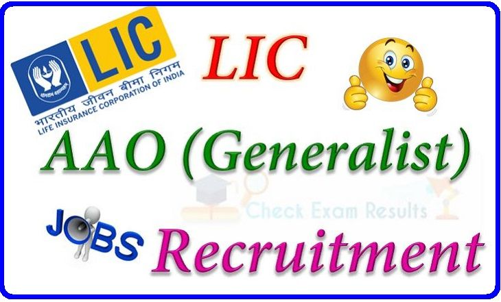 Life Insurance Corporation of India (LIC) is biggest life insurance Company in India having 2048 Branches and 109 Divisional Offices. Life insurance Corporation of India has published notification for the recruitment of Assistant Administrative Officer (AAO) Vacancies.