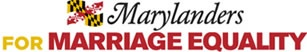I'm a Marylander for Marriage Equality and will work to defend equality this November at the ballot box.