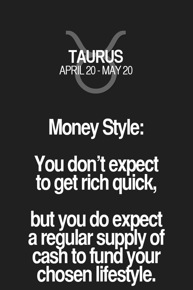 Money Style: You don't expect to get rich quick, but you do expect a regular supply of cash to fund your chosen lifestyle.
