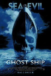 Ghost Ship (2002), Warner Bros. Pictures and Village Roadshow Pictures with Julianna Margulies, Gabriel Byrne, Ron Eldard, and Isaiah Washington. Not bad. Fun boo at sea!