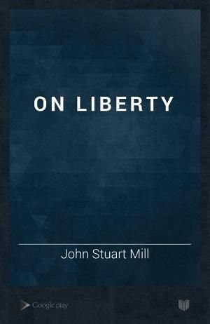 On Liberty- one of my favorite philosophers  because of his just views of personal freedom :-)