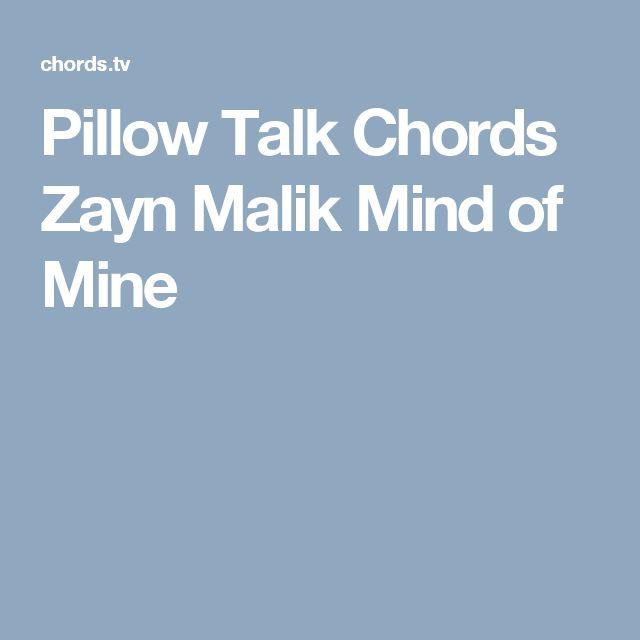 Pillow Talk Chords Zayn Malik Mind of Mine