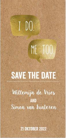 Opzoek naar een hippe en strakke save the date kaart voor jullie huwelijk op kraft / karton design die jezelf kan maken? Met stoere letters, foto kader, lijntjes, goud look hartjes en tekstballonnen! geheel zelf aan te passen. Gratis verzending in Nederland en België.