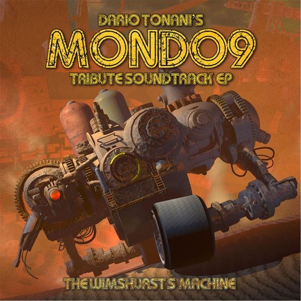♫ Mondo9 (Soundtrack E.P.) - The Wimshurst's Machine. Listen @cdbaby