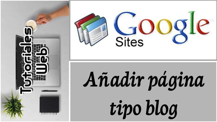 Google Sites Clásico 2017 - Añadir página tipo blog (español)