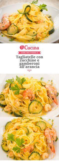 #Tagliatelle con #zucchine e #gamberoni all'arancia