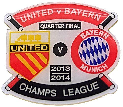 United v Bayern Munich Champions League Quarter-final Match Metal Badge 2013-2014 T6