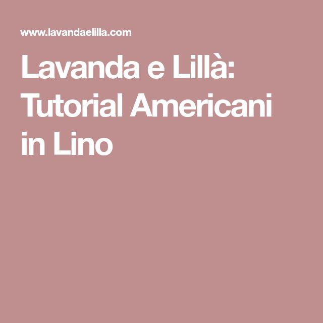 Lavanda e Lillà: Tutorial Americani in Lino