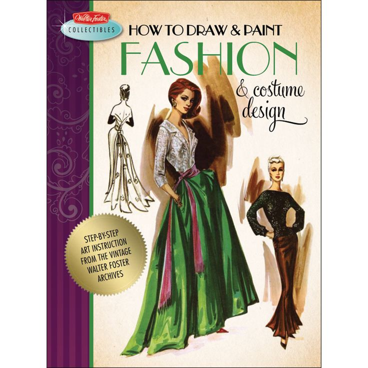 Quayside Publishing Walter Foster Creative Books-How To Draw & Paint Fashion Design