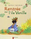 Thèmes d'école: Rentrée sur l'île Vanille