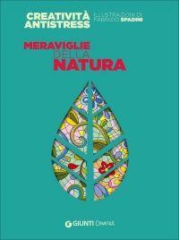 #creatività #antistress #colorare #libr #books #lauragpponi  http://www.ilgiardinodeilibri.it/libri/__meraviglie-della-natura-creativita-antistress.php?pn=5482