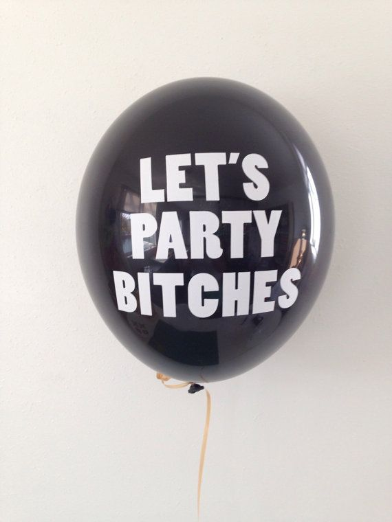 Let's Party Bitches  Bachelorette Balloons  11 Inch by PomJoyFun