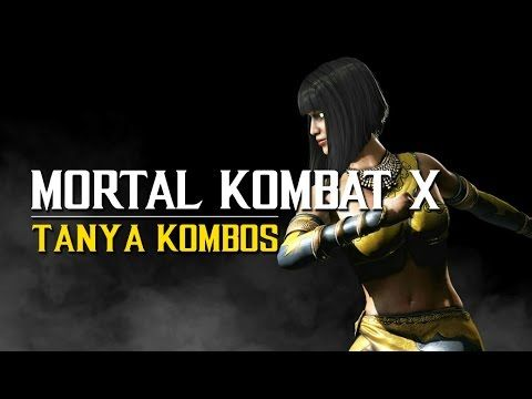 Mortal Kombat X: Ultimate Tanya Kombos with button inputs