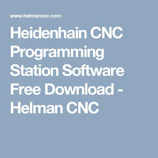 Heidenhain CNC Programming Station Software Free Download - Helman CNC