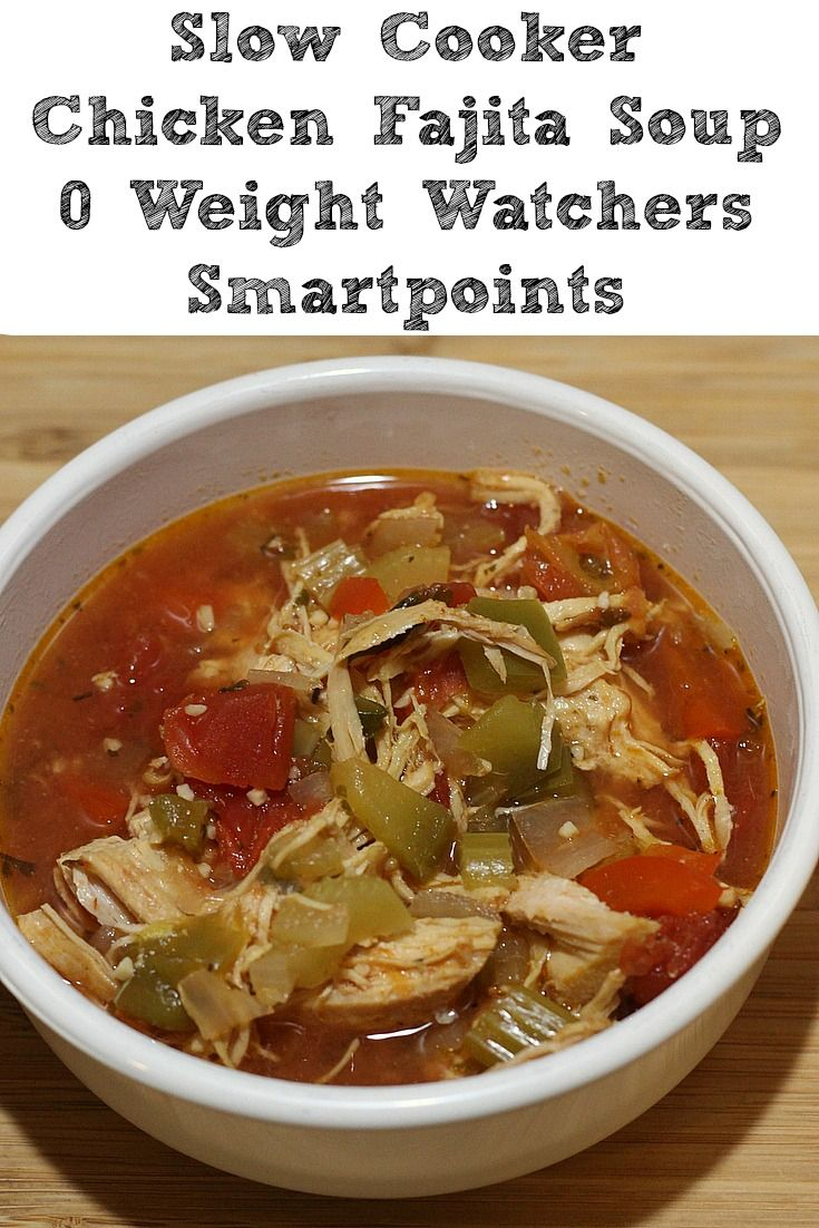 This Slow Cooker Chicken Fajita Soup is the perfect soup to make on a cold day! The smell from your crock pot will warm the whole house! Plus it has 0 Weight Watchers Smart Points with the new Freestyle plane from Weight Watchers!  #weightwatchers #freestyle #smartpoints