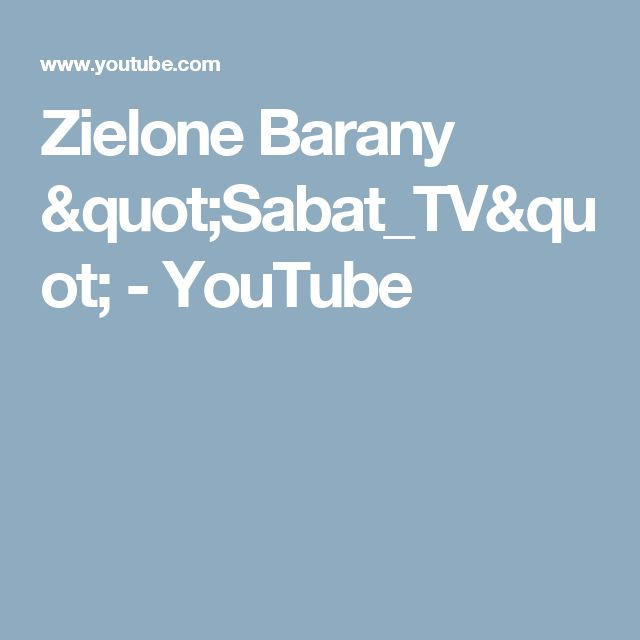 "Zielone Barany ""Sabat_TV"" - YouTube"