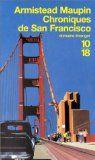 Critiques, citations, extraits de Chroniques de San Francisco, tome 1 de Armistead Maupin. J'ai commencé ce livre sans savoir dans quoi je m'engageais. San Franc...