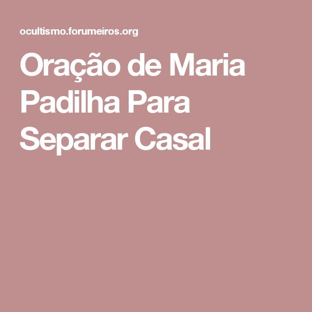 Oração de Maria Padilha Para Separar Casal