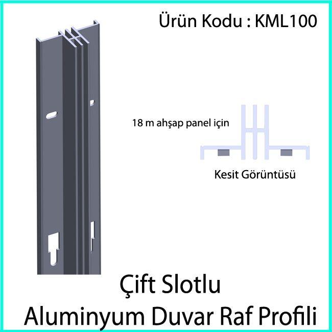 çift slotlu aluminyum duvar rayı KML100