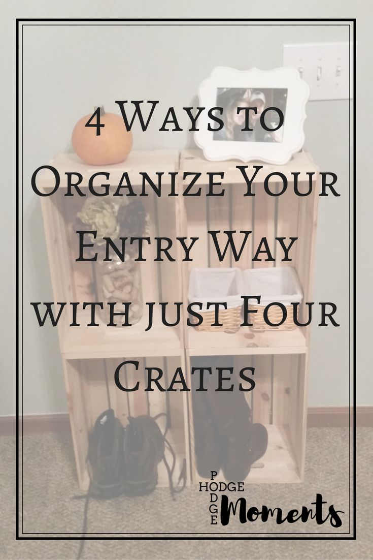 Check out these easy ways to organize your entry way in a cute manner! Using just four crates, you can create your own drop off space in the entry way!