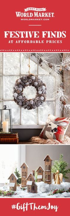 Deck the halls! And the mantel. And the coffee table. Bring all the holly jolly you want into your home this holiday season with unique decorations at budget-friendly prices. Garlands, wreaths, you name it. It's all waiting––and all affordable––at Cost Plus World Market. #GiftThemJoy