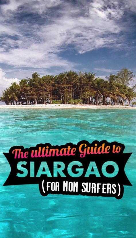 """The Ultimate Guide To Siargao In The Philippines - For Non Surfers 