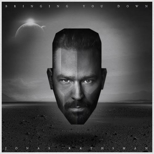 Jonas Rathsman - Bringing You Down
