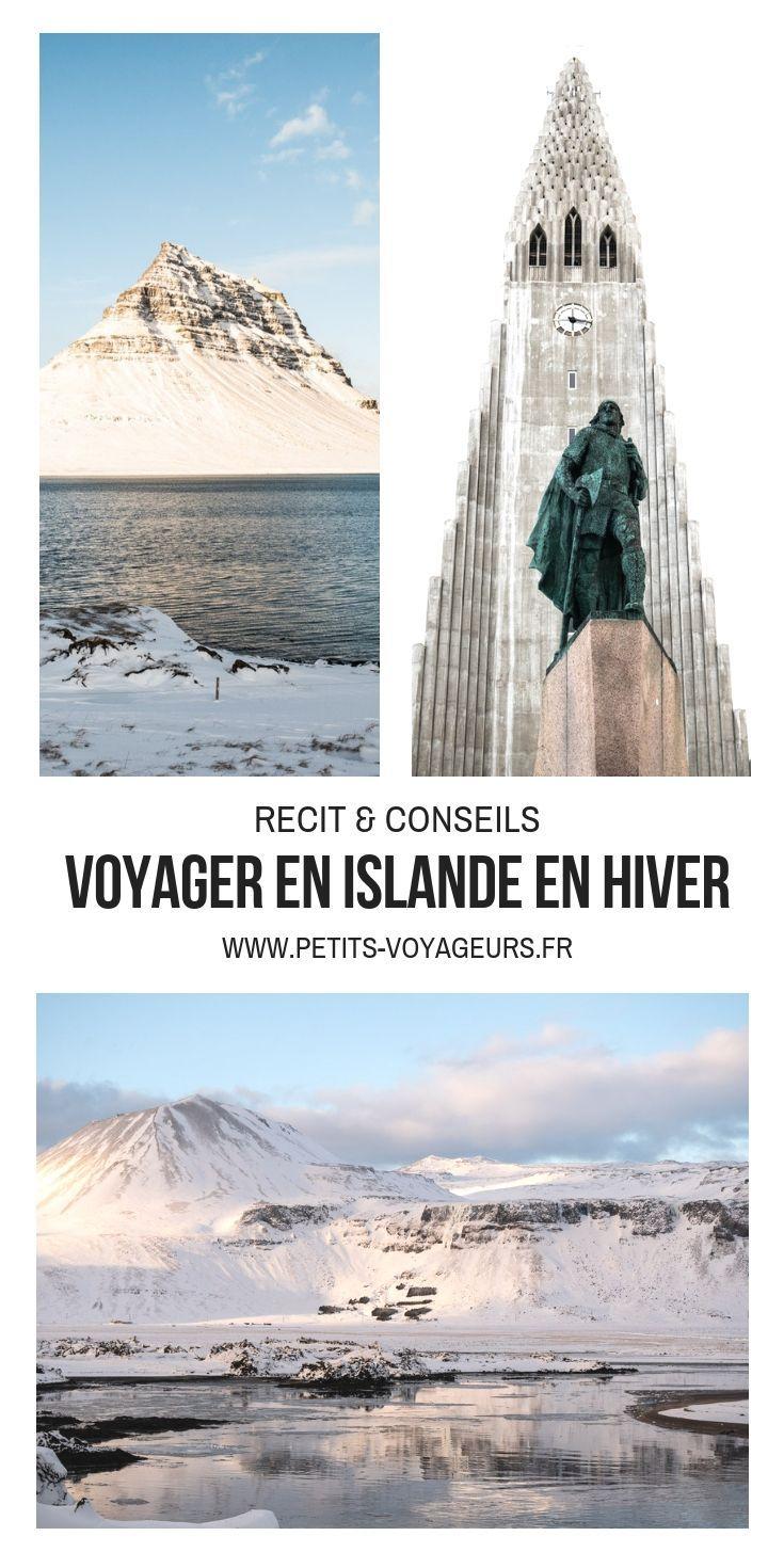 Un Hiver En Islande Voyage Sur L Ile Des Elfes Petits Voyageurs Vacances En Hiver Islande Hiver Road Trip Islande Hiver