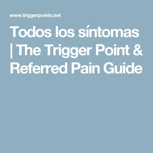Todos los síntomas   The Trigger Point & Referred Pain Guide