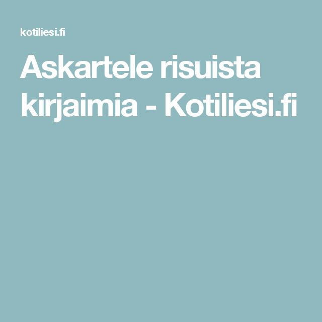 Askartele risuista kirjaimia - Kotiliesi.fi