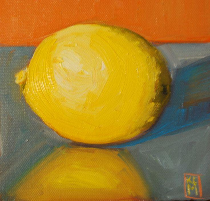 Kelley MacDonald's Daily Paintings: Just A Lemon, 6x6 Oil