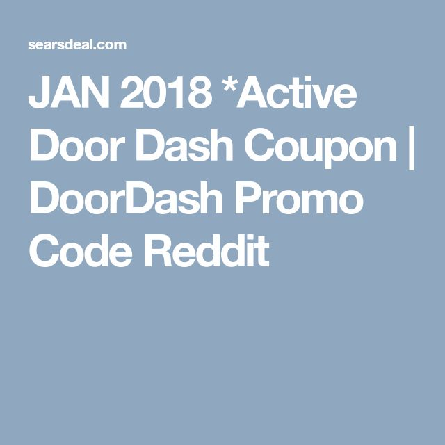 door dash promo code july 2018